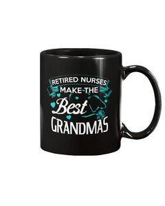 Retired Nurses Make The Best Grandmas Mug - Coach Rock