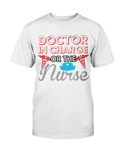 Doctor In Charge T-Shirt (Men & Ladies) - Coach Rock