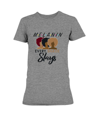 Melanin In Every Shade Slays T-Shirt (Ladies) - Coach Rock
