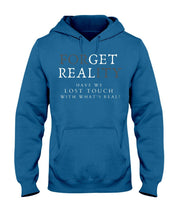 Load image into Gallery viewer, Forget Reality Get Real Hoodie - Coach Rock