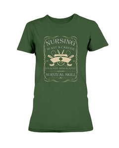 Nursing Is Not a Career T-Shirt  (Men & Ladies) - Coach Rock