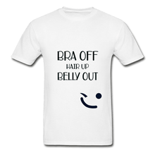 Load image into Gallery viewer, Bra Off Hair Up Belly Out Unisex T-Shirt - Coach Rock