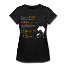 Load image into Gallery viewer, Drink the Wine Women's Relaxed Fit T-Shirt - Coach Rock