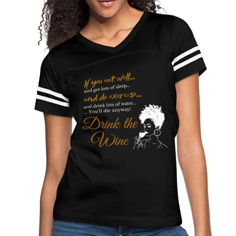 Drink the Wine Women's Vintage T-Shirt - Coach Rock