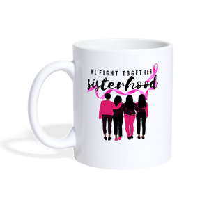 We Fight Together Breast Cancer Sisterhood Coffee Cup - Coach Rock
