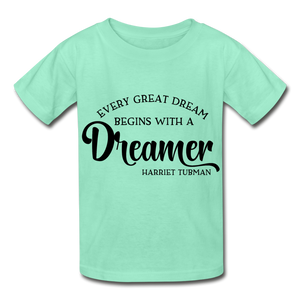 Harriet Tubman, Every Great Dream Begins with a Dream.Youth T-Shirt - Coach Rock