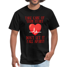 Load image into Gallery viewer, Take care of your heart, don't let it fall apart T-Shirt - Coach Rock