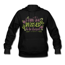 Load image into Gallery viewer, To Blessed To Be Stressed Women's Hoodie - Coach Rock
