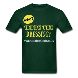 Who Made The Dressing? T-Shirt - Coach Rock