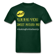 Load image into Gallery viewer, Who Made the Sweet Potato Pie? T-Shirt - Coach Rock