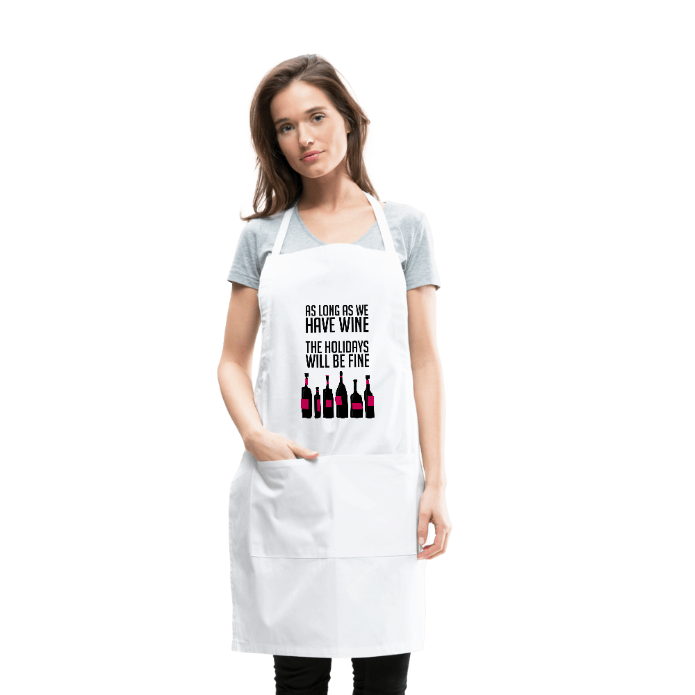 As-Long-As-We-Have-Wine-Adjustable-Apron.jpg