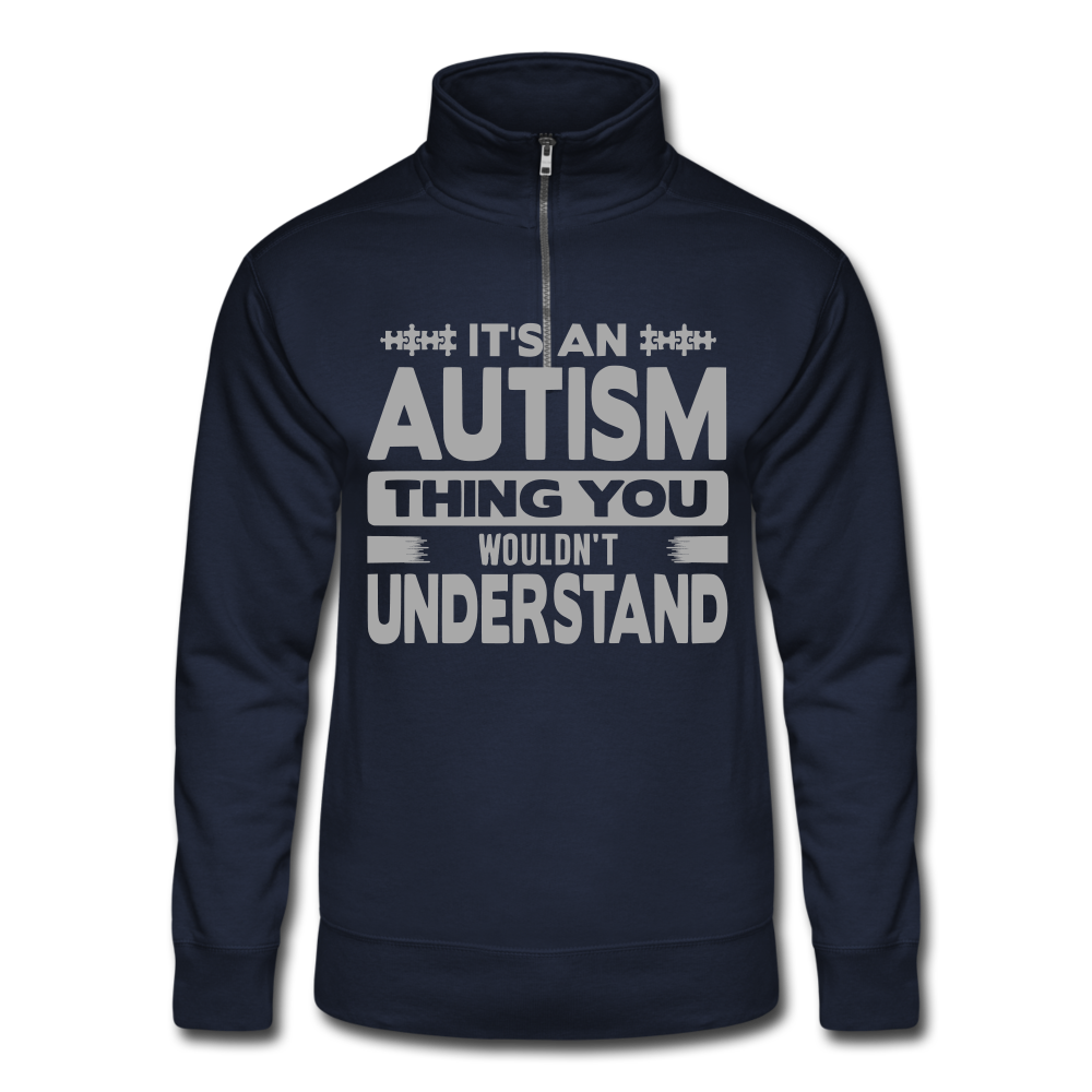 It's An Autism Thing Quarter Zip Pullover - Coach Rock