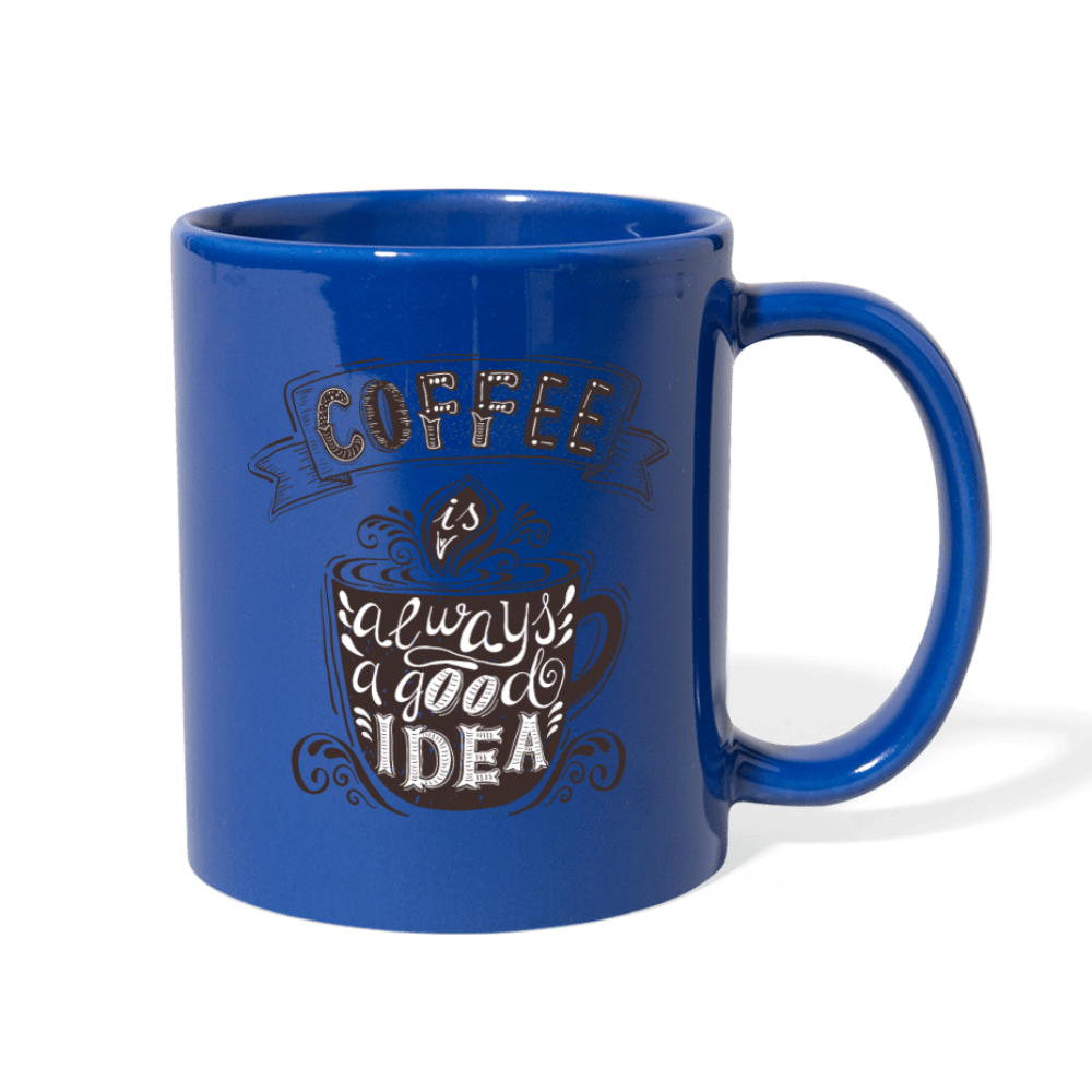 Coffee Is Always a Good Idea Mug - Coach Rock
