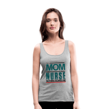 Load image into Gallery viewer, I'm A Mom and a Nurse Premium Tank Top - Coach Rock