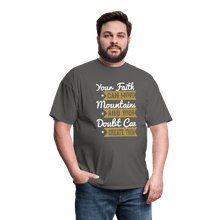Load image into Gallery viewer, Your Faith Can Move Mountains T-Shirt - Coach Rock
