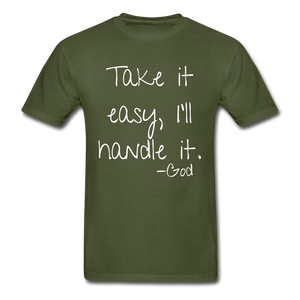 Take it Easy, I'll Handle It T-Shirt (Unisex} - Coach Rock