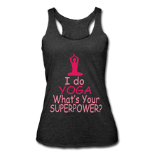 Load image into Gallery viewer, I Do Yoga What's Your Superpower Women's Racerback Tank - Coach Rock