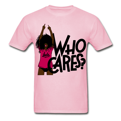 Who Cares? T-Shirt (Unisex) - light pink