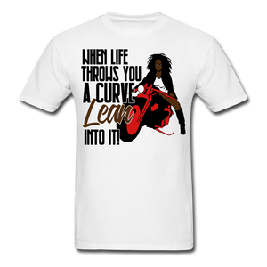 When Live Throws You a Curve T-Shirt (Unisex) - white