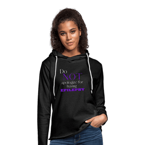 Do Not Apologize for Having Epilepsy Terry Hoodie - charcoal gray