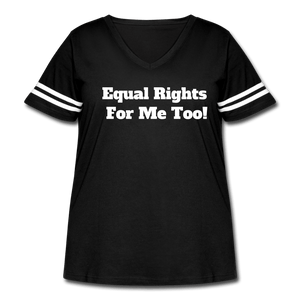 Equal Right for Me Too! Women's Vintage Sport T-Shirt (Plus Size) - black/white