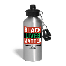 Load image into Gallery viewer, Black-Lives-Matter-Water-Bottle.jpg