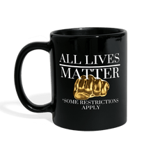 Load image into Gallery viewer, All Lives Matter Mug - black