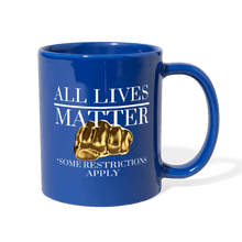 Load image into Gallery viewer, All Lives Matter Mug - royal blue