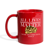 Load image into Gallery viewer, All Lives Matter Mug - red