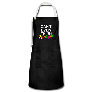 Can't Even Think Straight  Artisan Apron - black/white