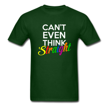 Load image into Gallery viewer, Can't Even Think Straight Pride Classic T-Shirt (Unisex) - forest green