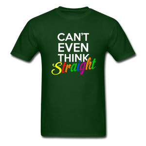 Can't Even Think Straight Pride Classic T-Shirt (Unisex) - forest green
