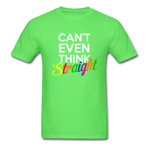 Can't Even Think Straight Pride Classic T-Shirt (Unisex) - kiwi