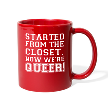 Load image into Gallery viewer, Started From the Closet Queer Mug - red