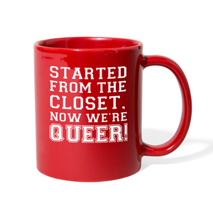 Started From the Closet Queer Mug - red