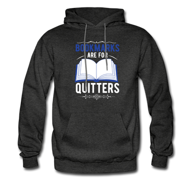 Bookmarks are for Quitters Men's Hoodie - charcoal gray