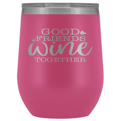 Good Friends Wine Together Stemless Wine Tumbler - Coach Rock