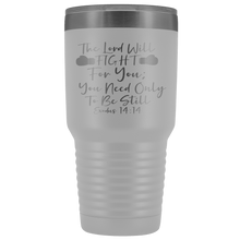 Load image into Gallery viewer, The Lord Will Fight For You 30oz Tumbler - Coach Rock