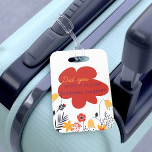 """Don't forget to write it down!""  Bag Tag"