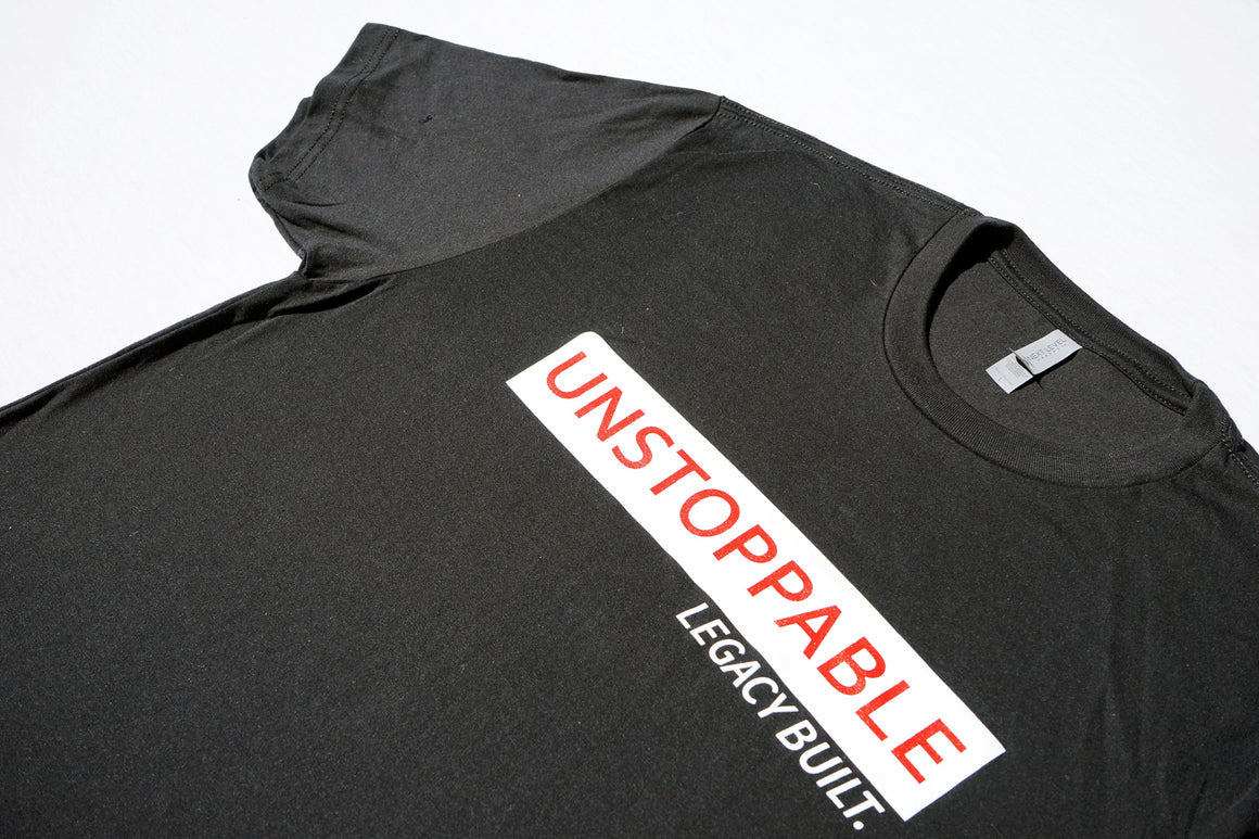 UNSTOPPABLE TEE - BLACK - LEGACY BUILT. APPAREL