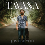Tavana - Just Be You EP CD
