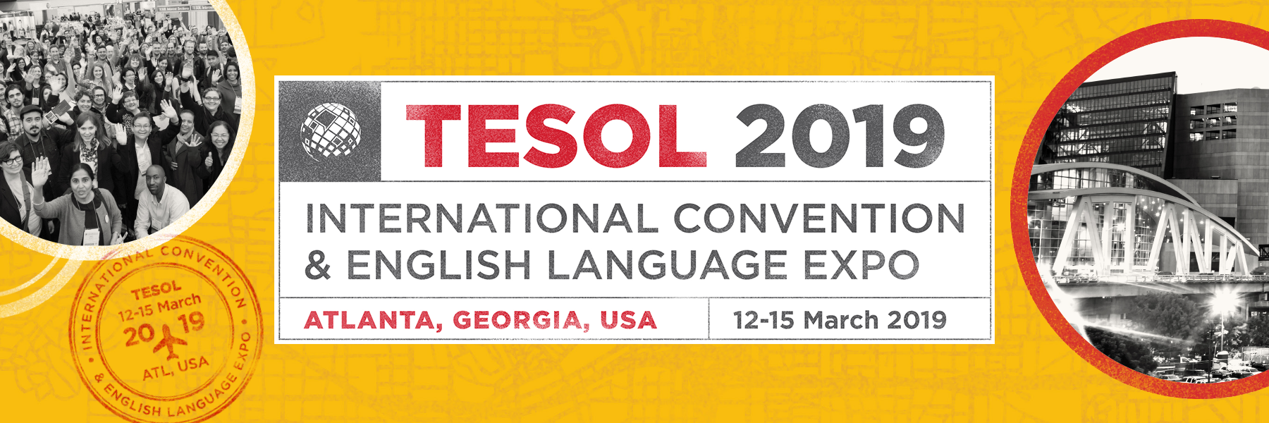 March 12-15: TESOL 2019, the International Convention & English Language Expo
