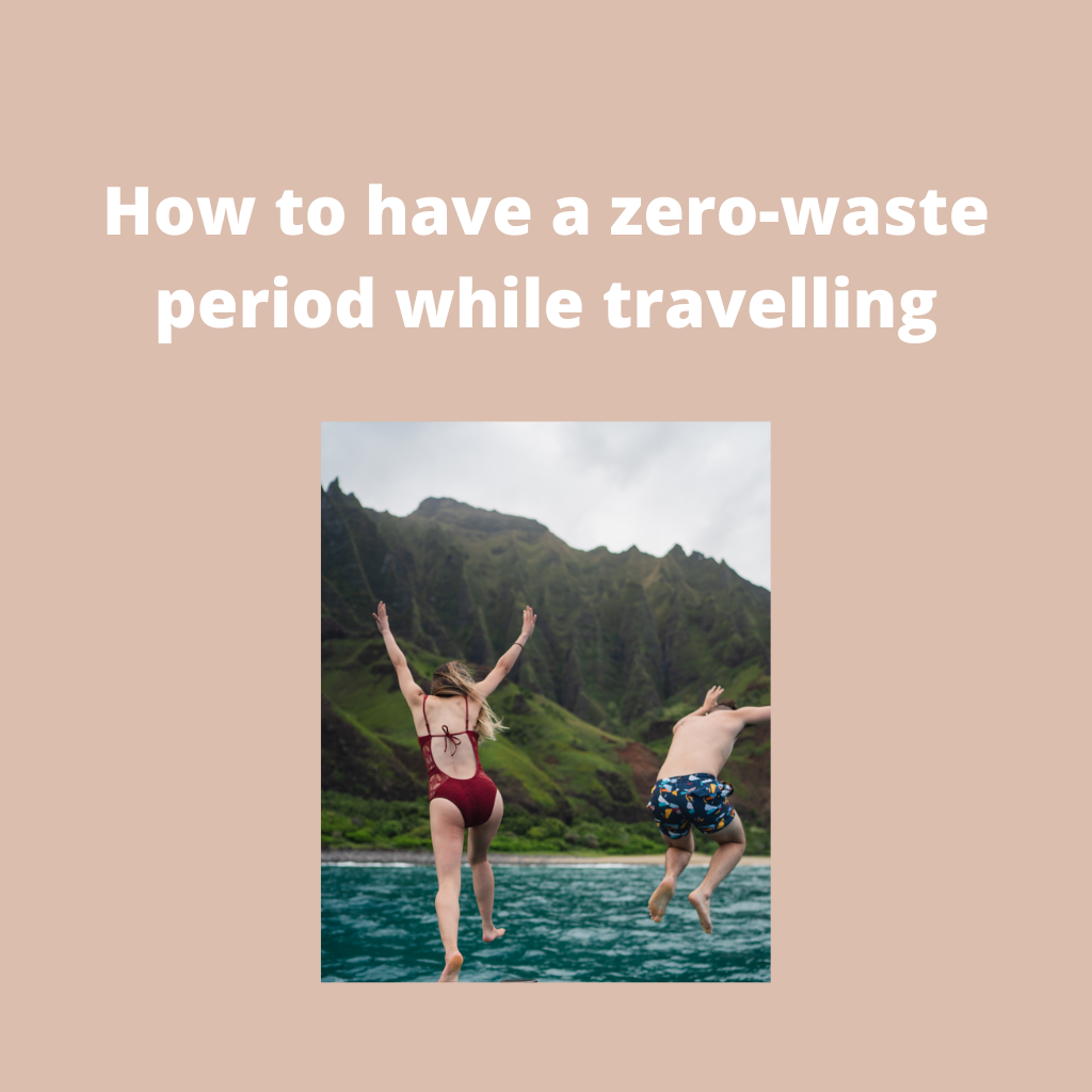 How to have a zero-waste period while travelling