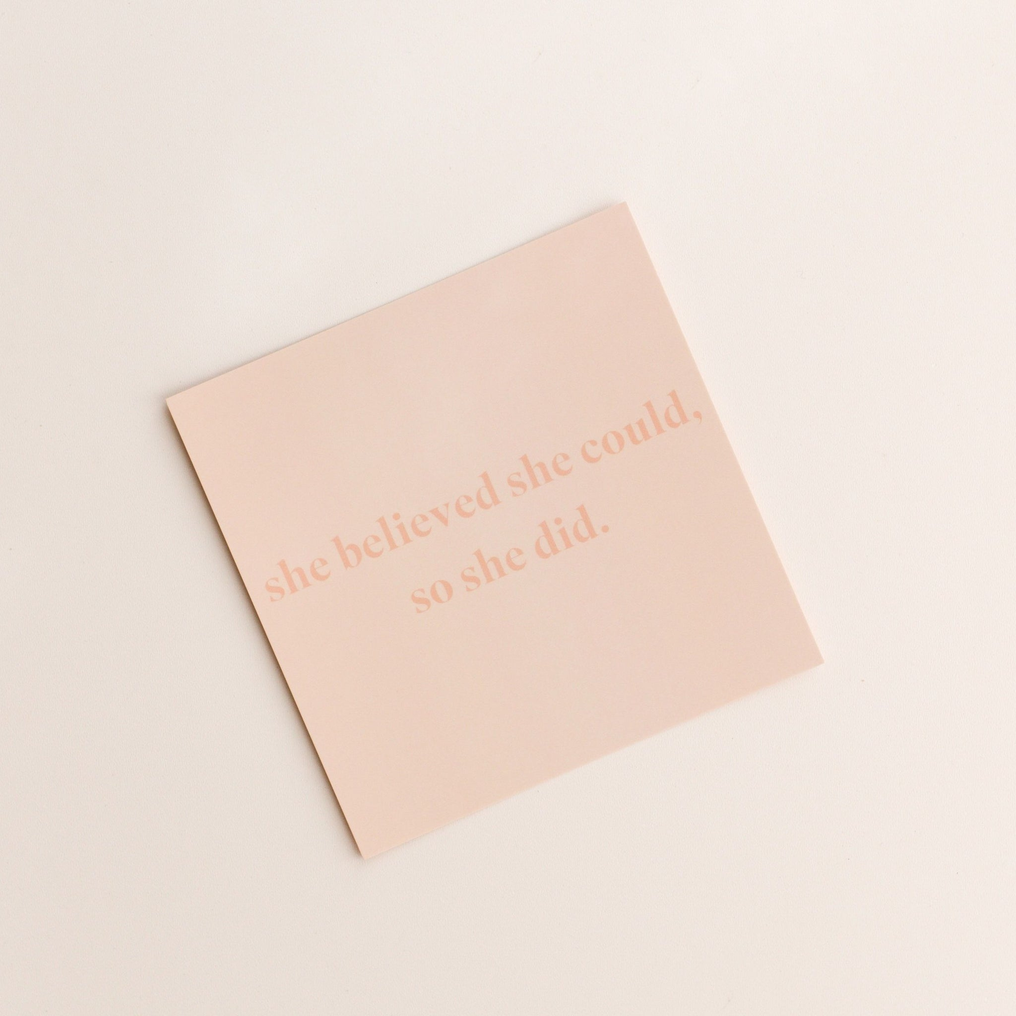 she believed she could, so she did | gift card