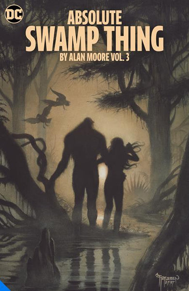 ABSOLUTE SWAMP THING BY ALAN MOORE VOL 3 HC (MR) Preorder, expected 10/26