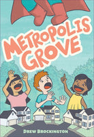 METROPOLIS GROVE TP TP PRE ORDER, EXPECTED 5/4/2021