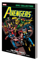 AVENGERS EPIC COLLECTION TP FINAL THREAT NEW PTG Preorder, expected 4/14