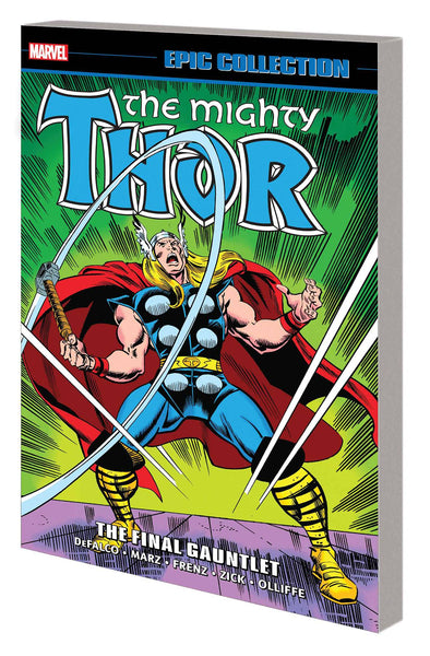 THOR EPIC COLLECTION TP FINAL GAUNTLET Preorder, expected 4/14