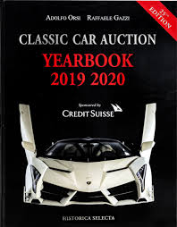 Classic Car Auction Yearbook 2019-2020 [クラシックカーオークション年鑑2020年度版]