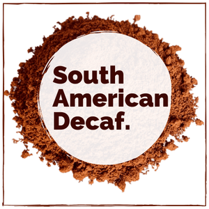 South American Decaf Coffee